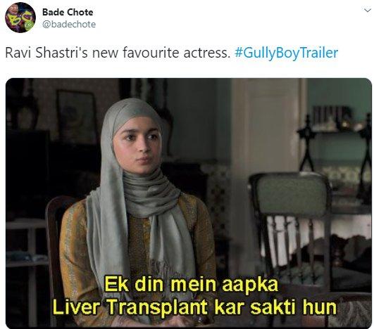 Alia Bhatt Gully Boy Badechote Ravi Shastri Liver
