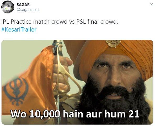 Kesari Trailer Sagarcasm IPL Practice vs PSL