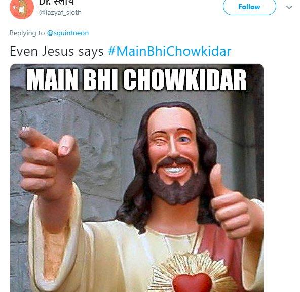 Main Bhi Chowkidar Jesus